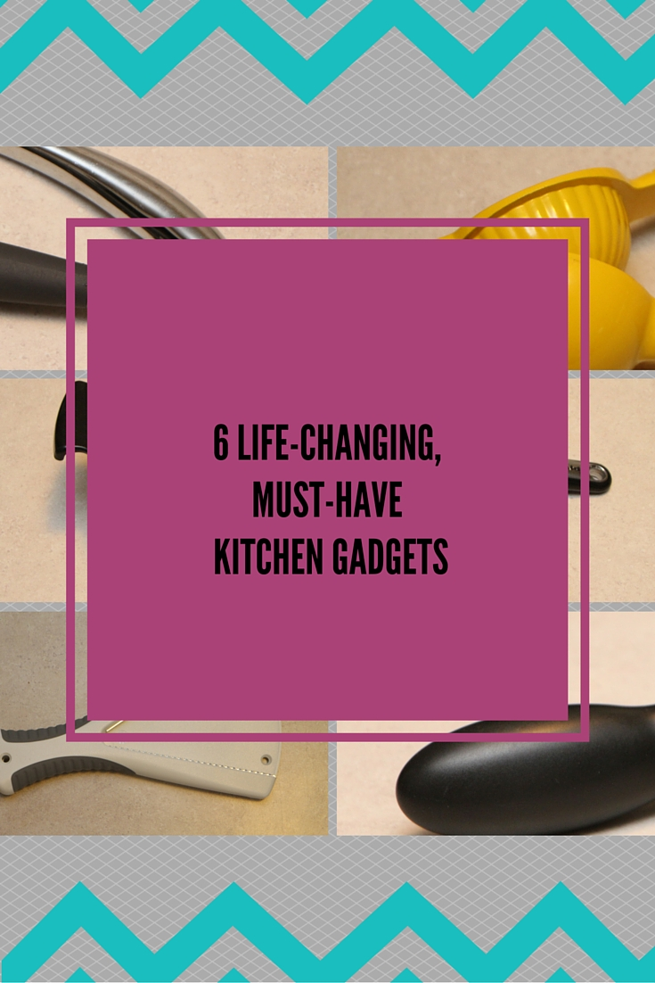 Must Have Kitchen Gadgets ~ Life changing must have kitchen gadgets don t call me